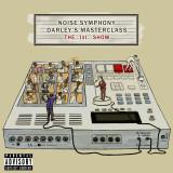 Darley's MasterClass & Show Returns - 마스터클래스 (MasterClass), 달리 (Darley) From.NoiseSymphony (노이즈심포니)